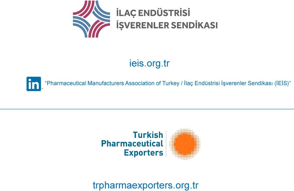 Association of Turkey / İlaç