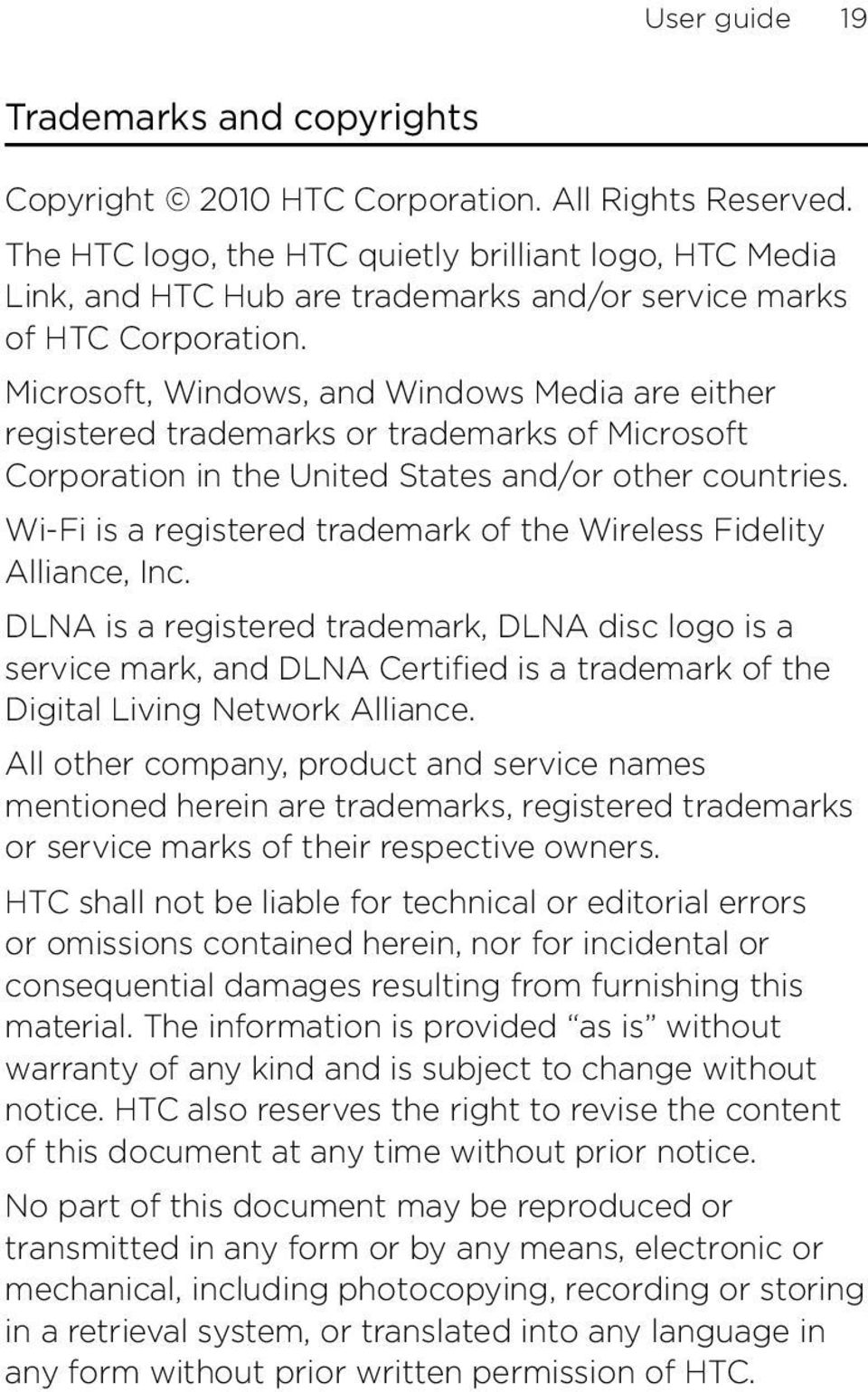 Microsoft, Windows, and Windows Media are either registered trademarks or trademarks of Microsoft Corporation in the United States and/or other countries.