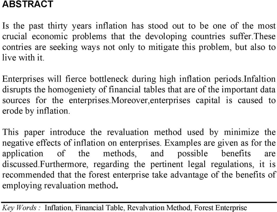 enterprisesmoreover,enterprises capital is caused to erode by inflation This paper introduce the revaluation method used by minimize the negative effects of inflation on enterprises Examples are