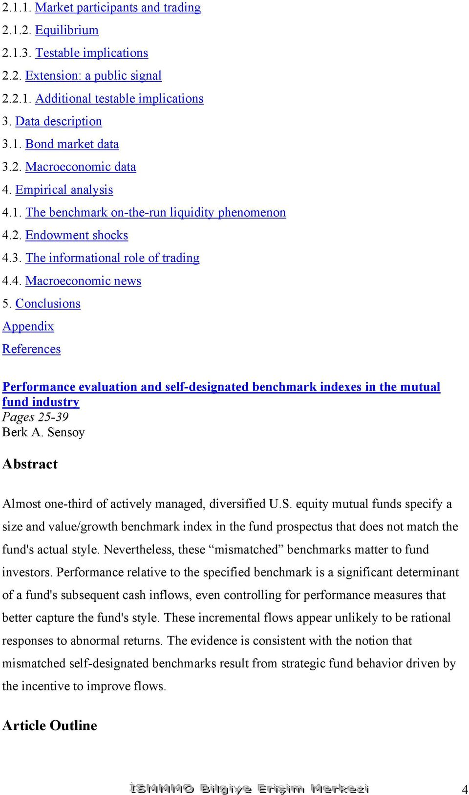 Conclusions Appendix Performance evaluation and self-designated benchmark indexes in the mutual fund industry Pages 25-39 Berk A. Se
