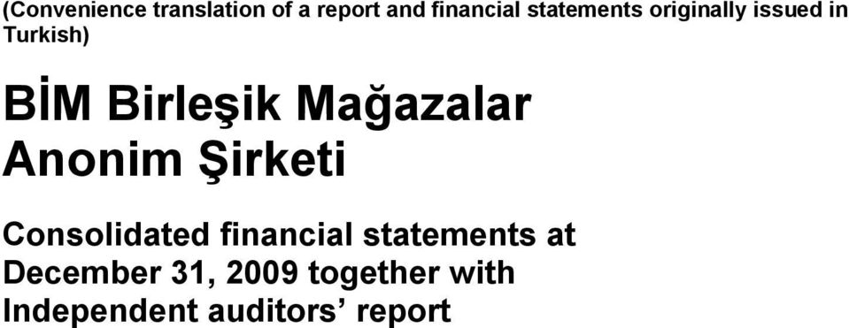 Mağazalar Anonim Şirketi Consolidated financial