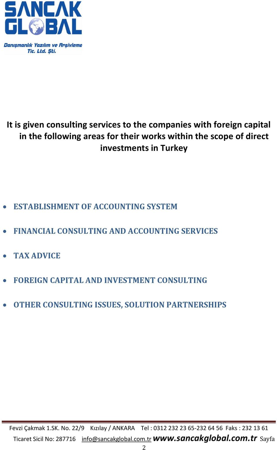 ESTABLISHMENT OF ACCOUNTING SYSTEM FINANCIAL CONSULTING AND ACCOUNTING SERVICES TAX