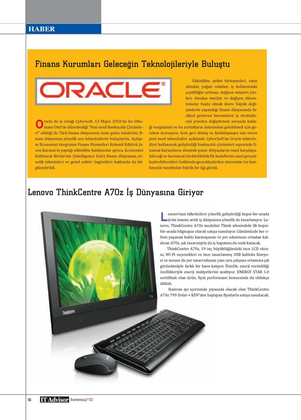 O Lenovo ThinkCentre A70z