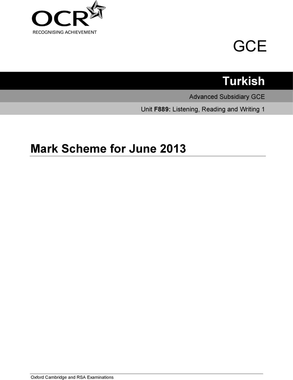 Writing 1 Mark Scheme for June 2013