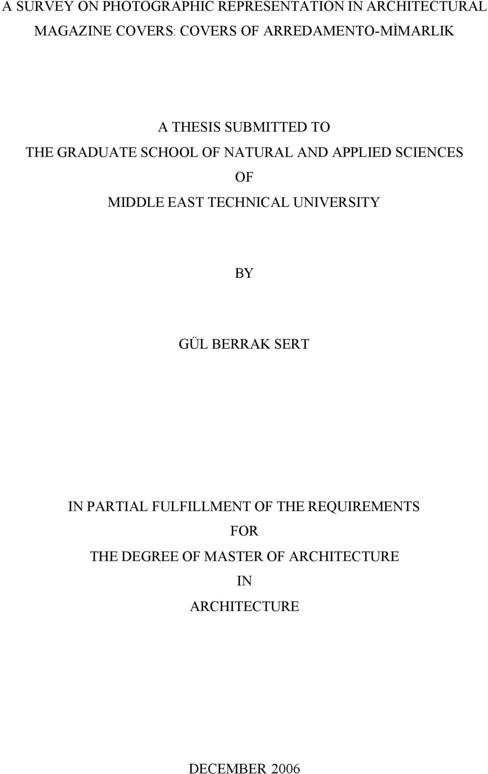 SCIENCES OF MIDDLE EAST TECHNICAL UNIVERSITY BY GÜL BERRAK SERT IN PARTIAL FULFILLMENT