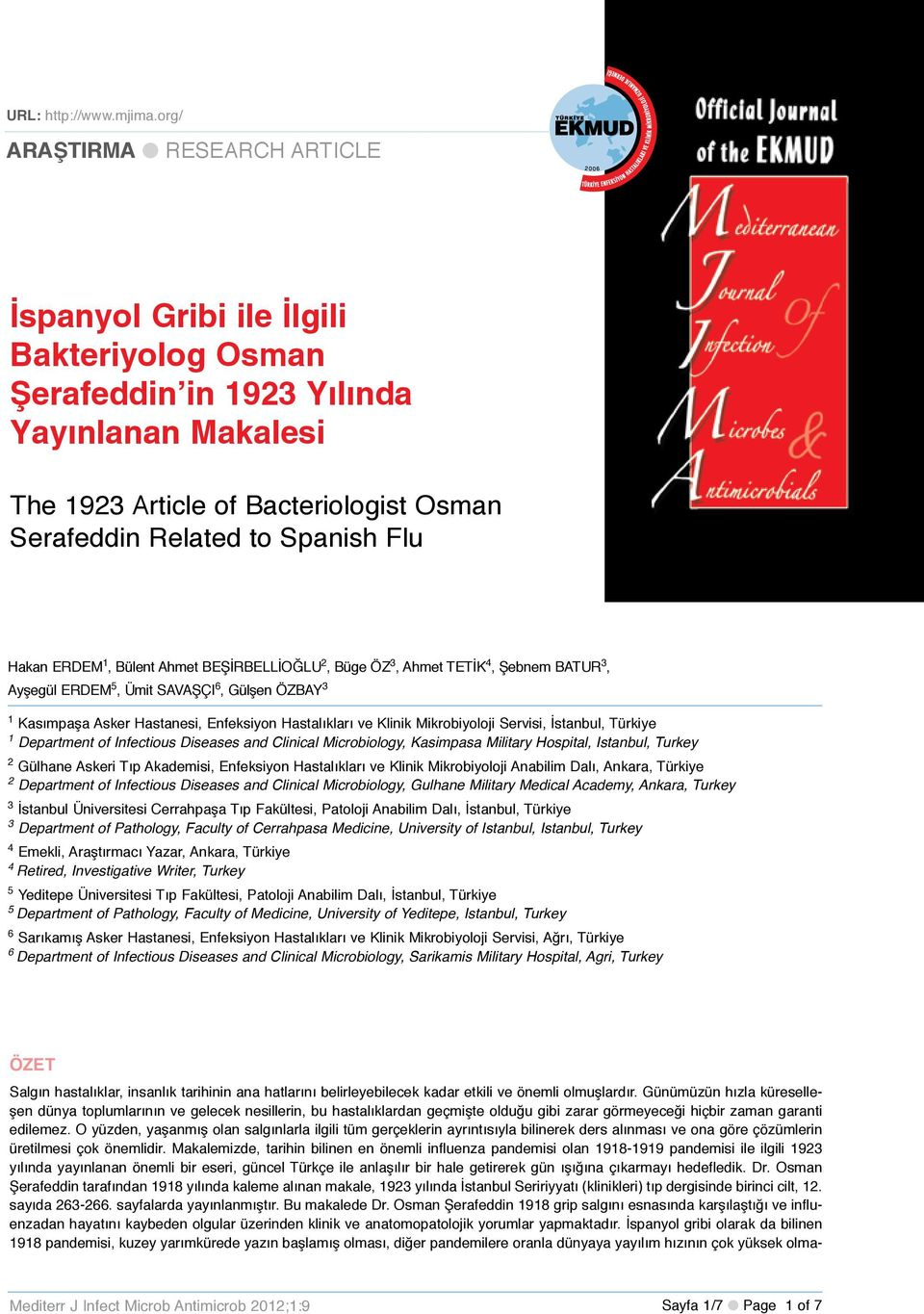 org/ ARAŞTIRMA l RESEARCH ARTICLE İspanyol Gribi ile İlgili Bakteriyolog Osman Şerafeddin in 1923 Yılında Yayınlanan Makalesi The 1923 Article of Bacteriologist Osman Serafeddin Related to Spanish