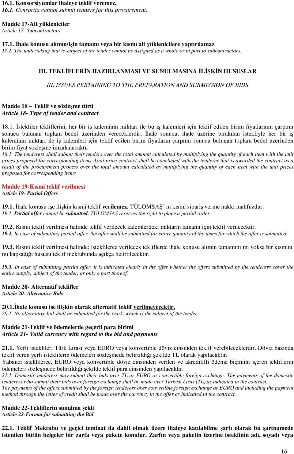 ISSUES PERTAINING TO THE PREPARATION AND SUBMISSION OF BIDS Madde 18
