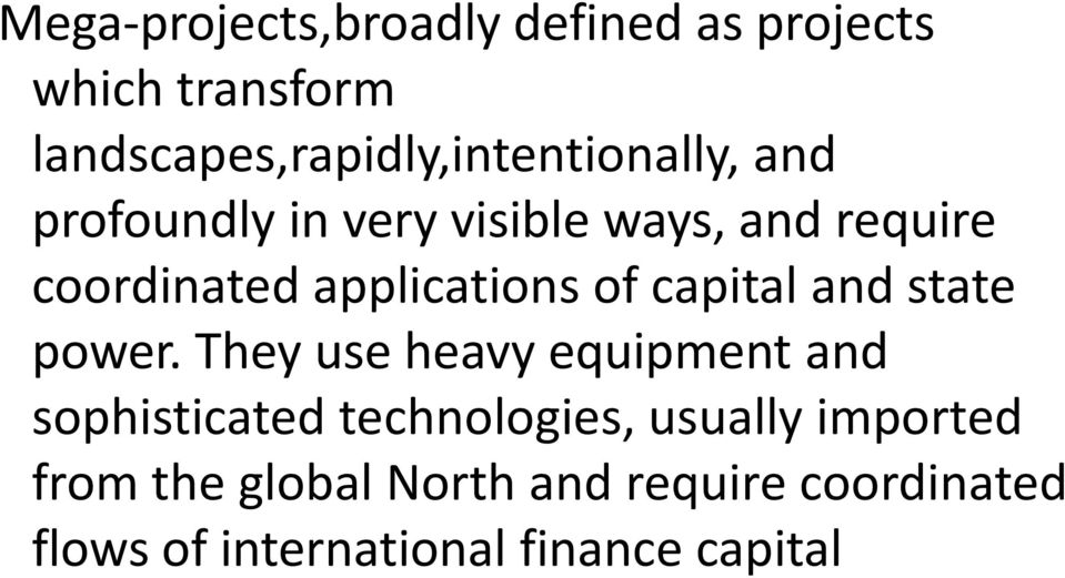 coordinated applications of capital and state power.