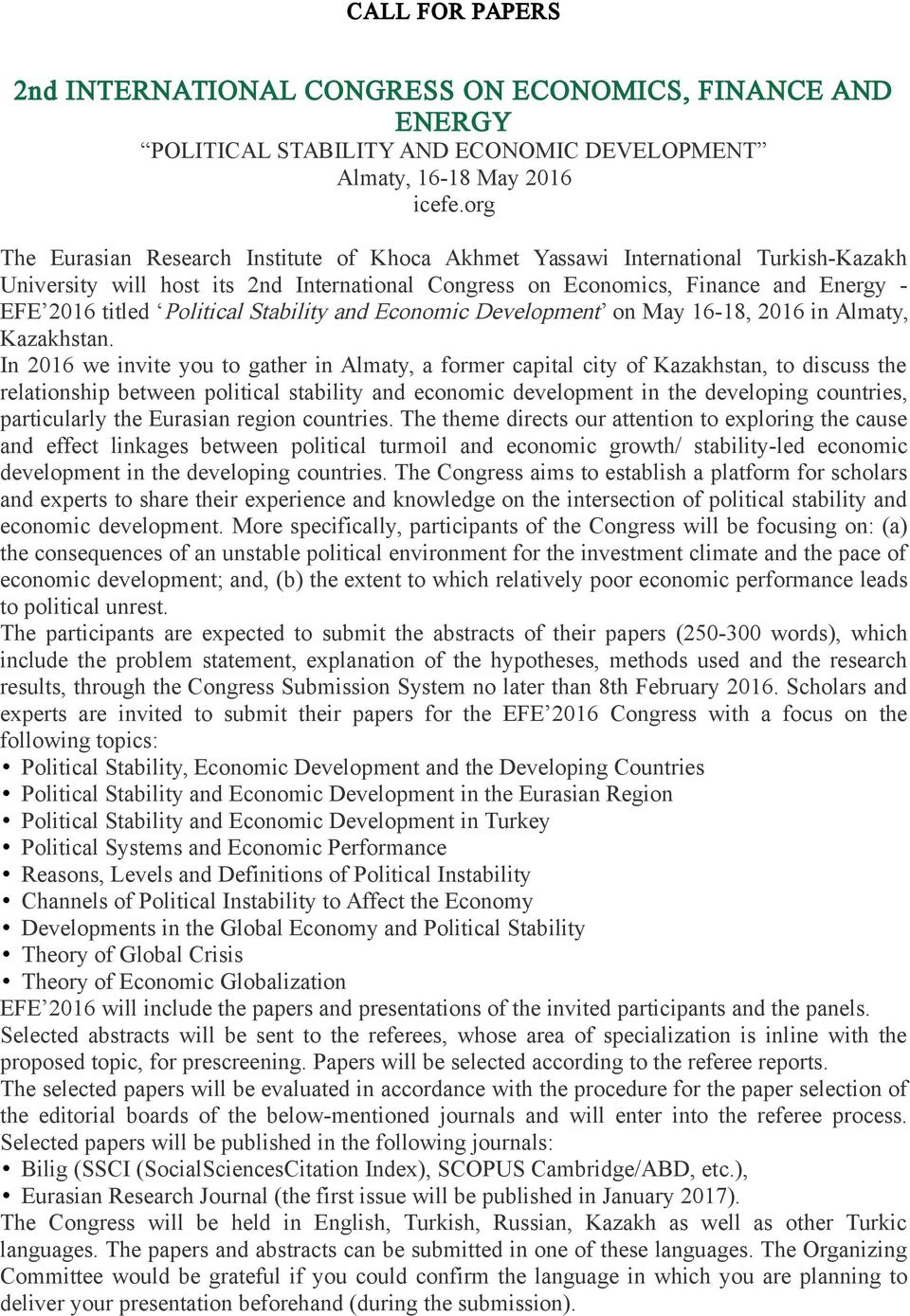 Political Stability and Economic Development on May 16-18, 2016 in Almaty, Kazakhstan.