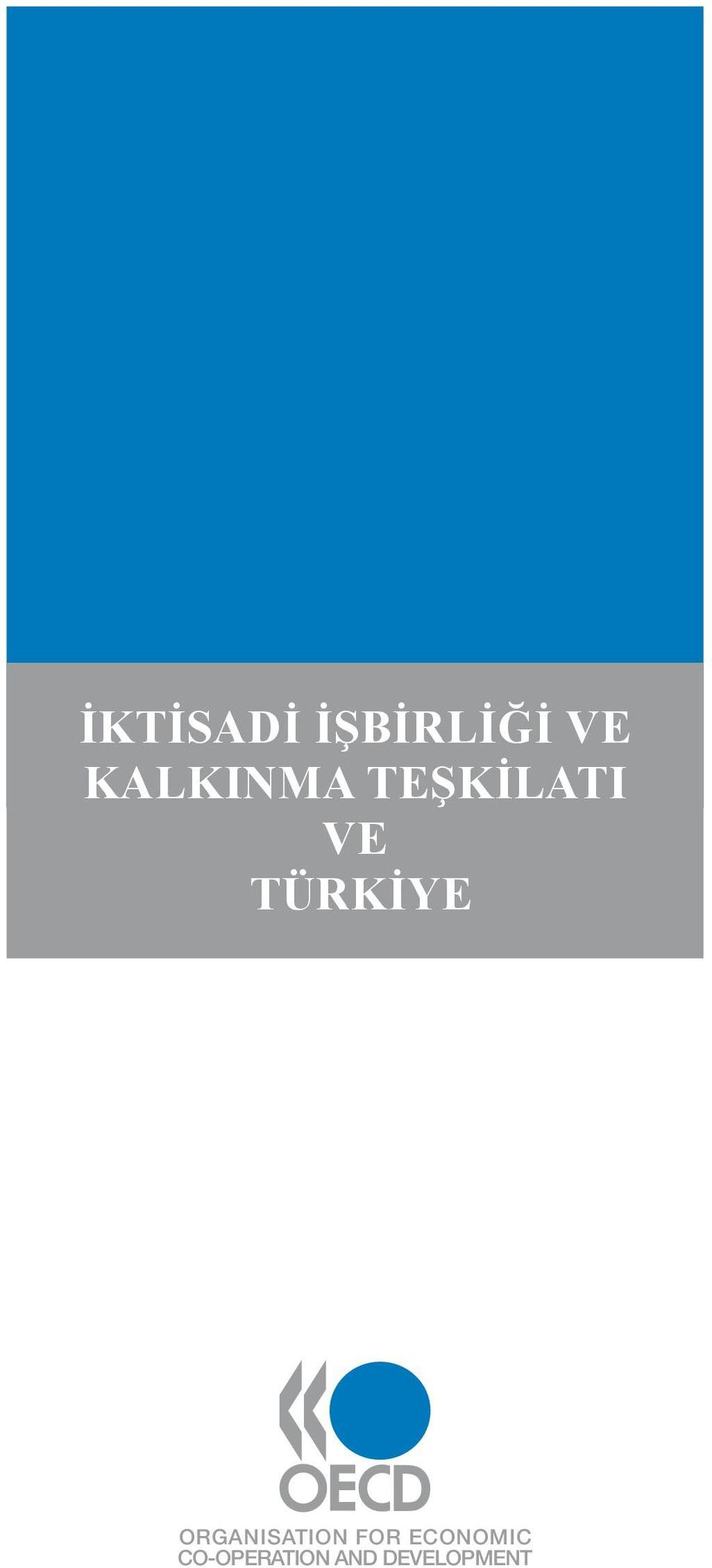 TÜRKİYE Organisation for