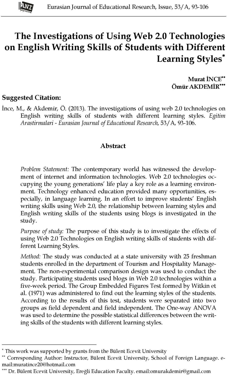 0 technologies on English writing skills of students with different learning styles. Egitim Arastirmalari - Eurasian Journal of Educational Research, 53/A, 93-106.
