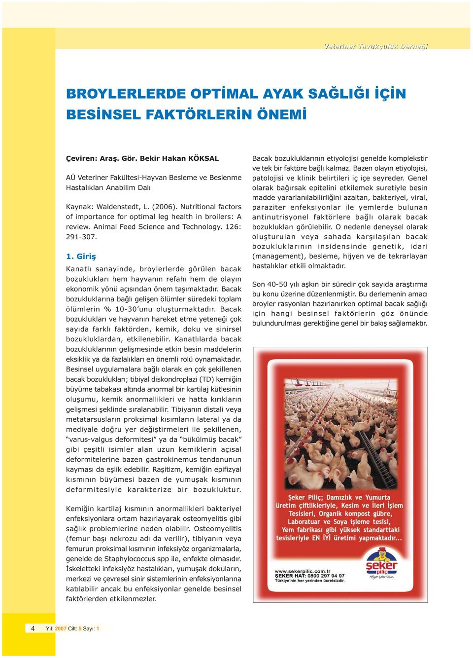 Nutritional factors of importance for optimal leg health in broilers: A review. Animal Feed Science and Technology. 12
