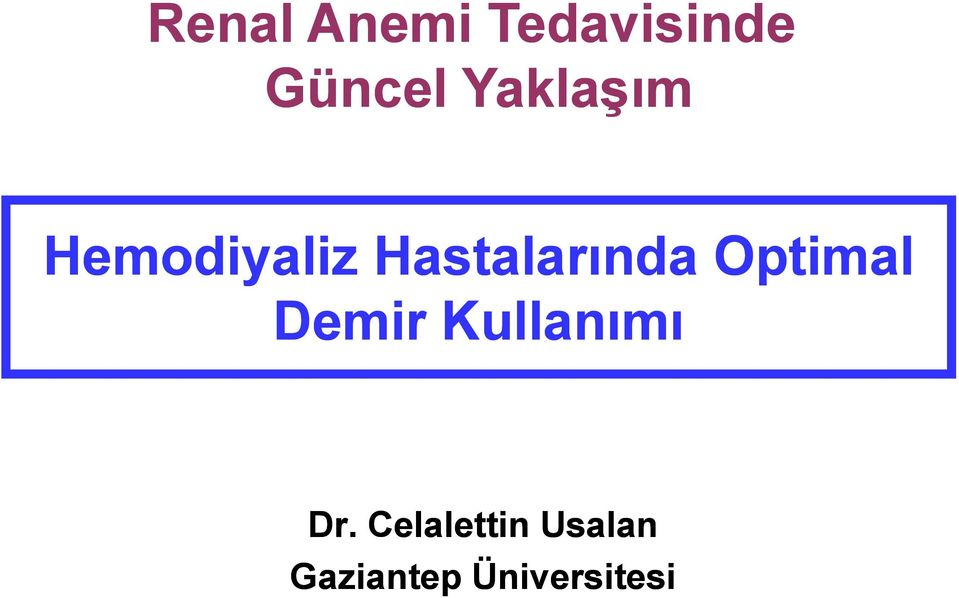 Optimal Demir Kullanımı Dr.