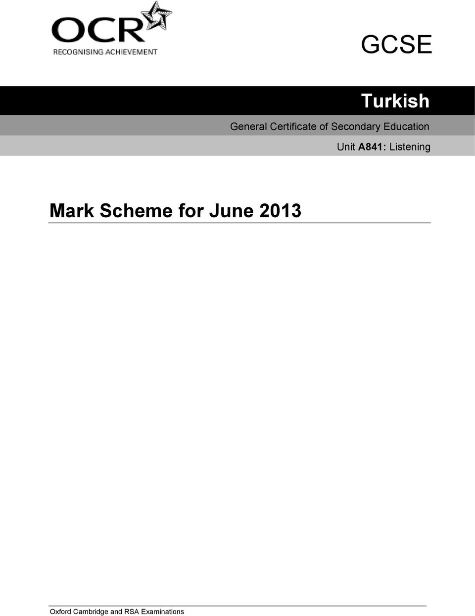 Listening Mark Scheme for June