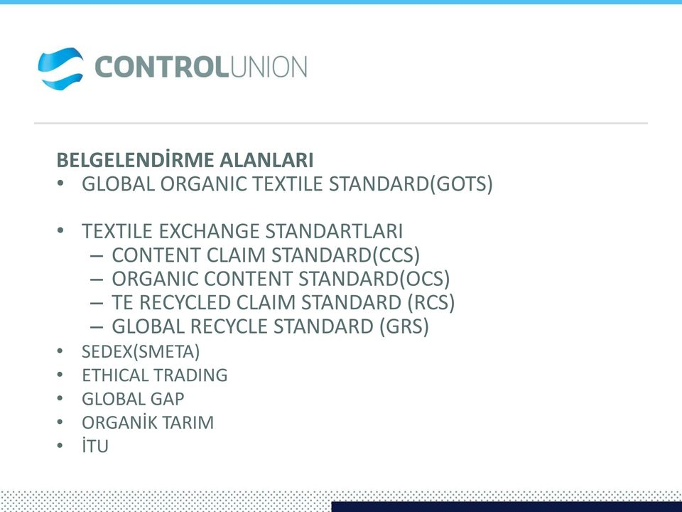 CONTENT STANDARD(OCS) TE RECYCLED CLAIM STANDARD (RCS) GLOBAL