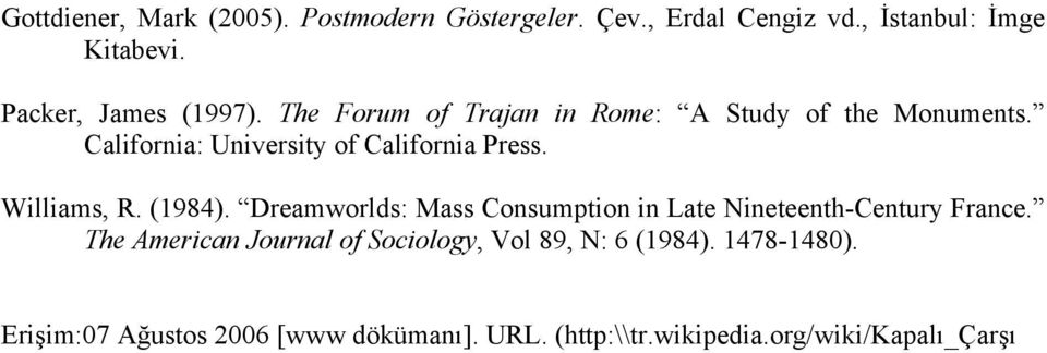 California: University of California Press. Williams, R. (1984).