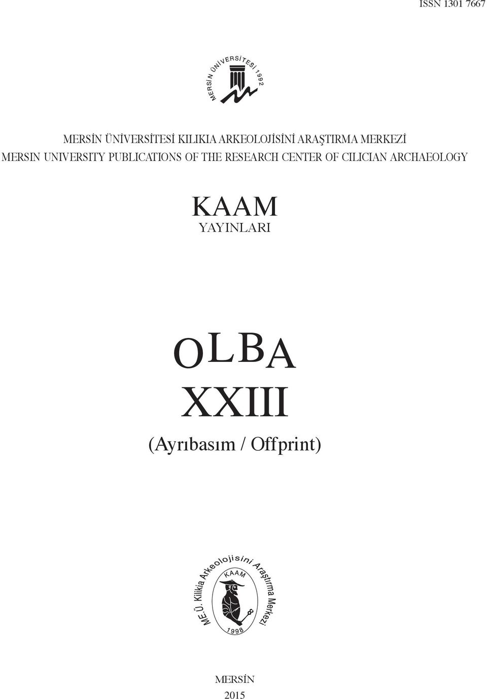 PUBLICATIONS OF THE RESEARCH CENTER OF CILICIAN
