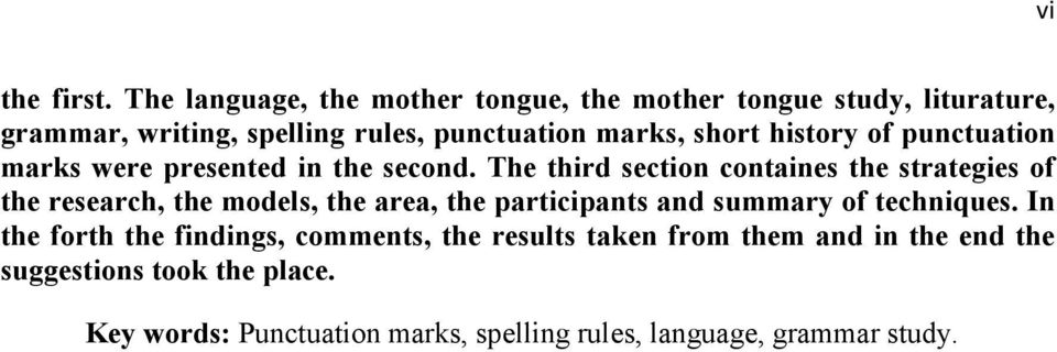 short history of punctuation marks were presented in the second.