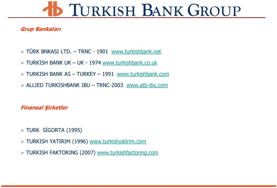 turkishbank.com ALLIED TURKISHBANK IBU TRNC-2003 www.atb-ibu.