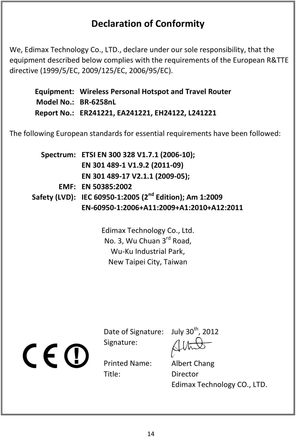 Equipment: Wireless Personal Hotspot and Travel Router Model No.: BR-6258nL Report No.