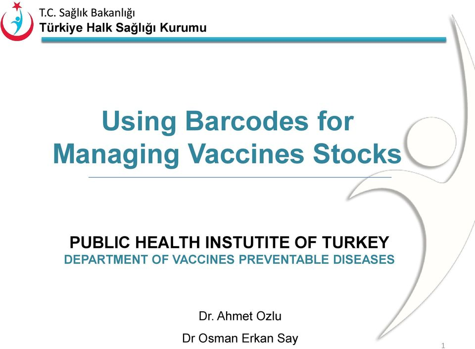 TURKEY DEPARTMENT OF VACCINES
