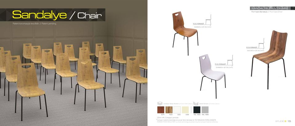// Chair Shell Colours İskelet Renkleri // Frame Colours 4274 4525 3101 3106 RAL 9005 RAL 9006 10mm HPL Compact Laminate Compact malzeme