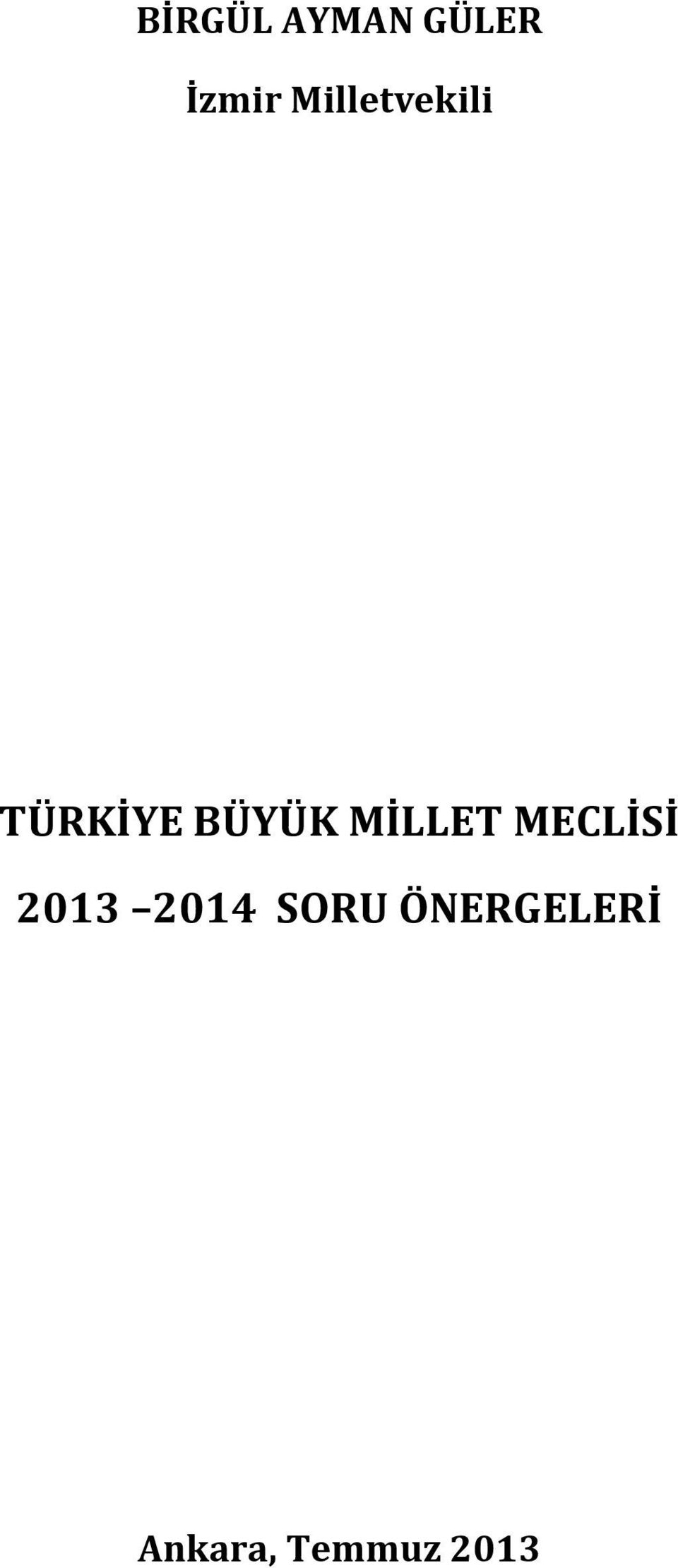 MİLLET MECLİSİ 2013 2014