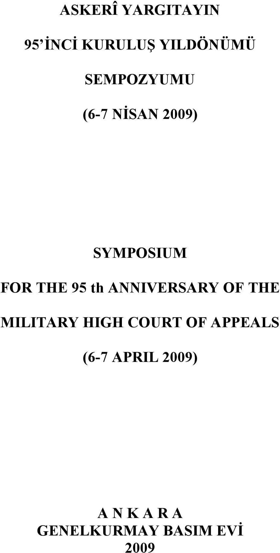 th ANNIVERSARY OF THE MILITARY HIGH COURT OF