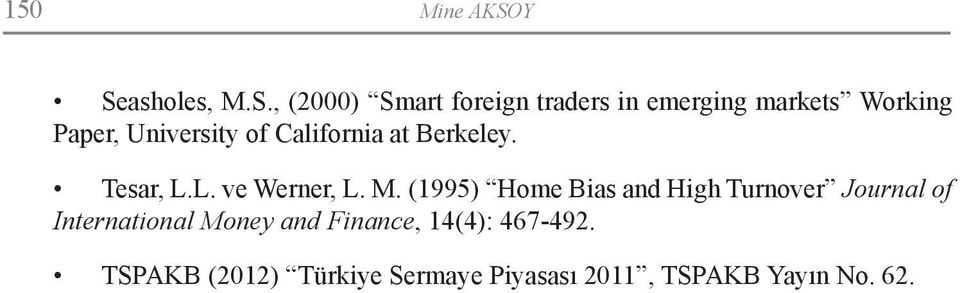 Paper, University of California at Berkeley. Tesar, L.L. ve Werner, L. M.