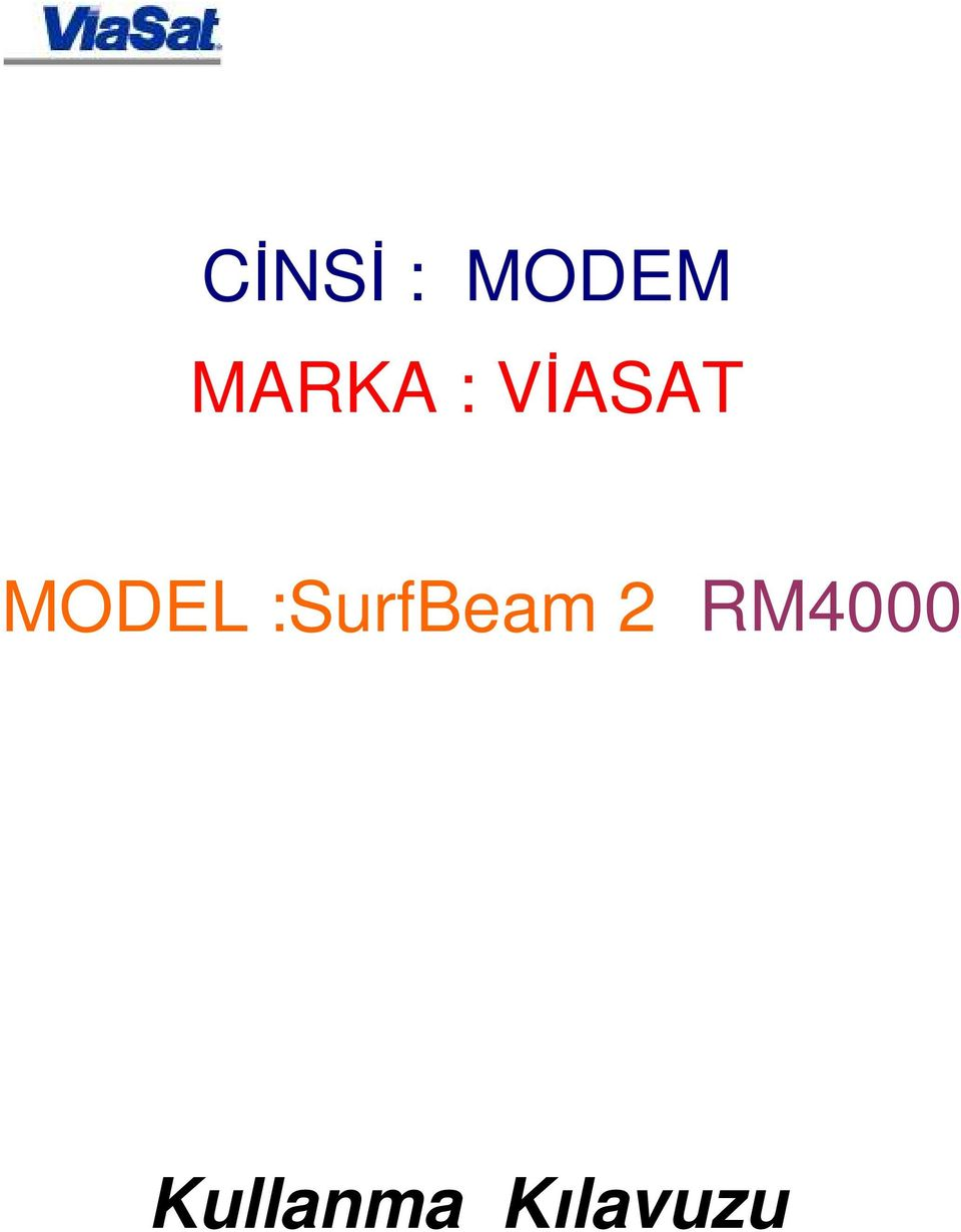 MODEL :SurfBeam 2