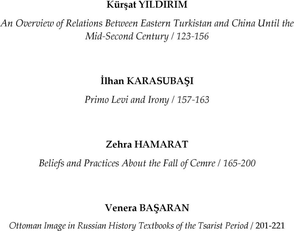 157-163 Zehra HAMARAT Beliefs and Practices About the Fall of Cemre / 165-200