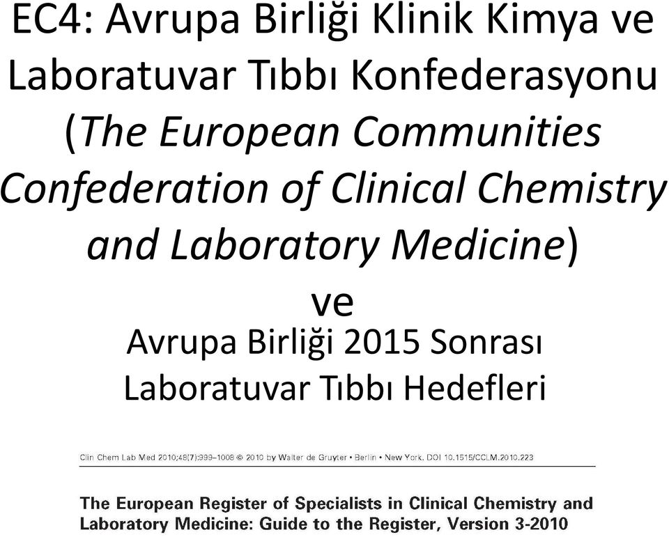 Confederation of Clinical Chemistry and Laboratory