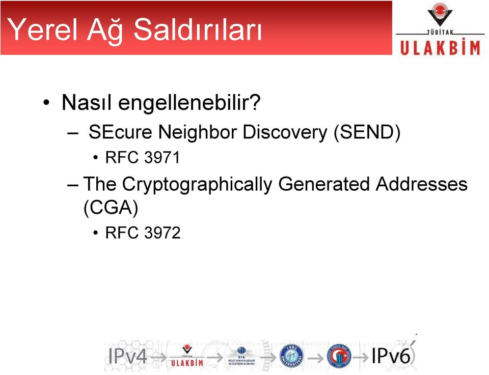 SEcure Neighbor Discovery (SEND)