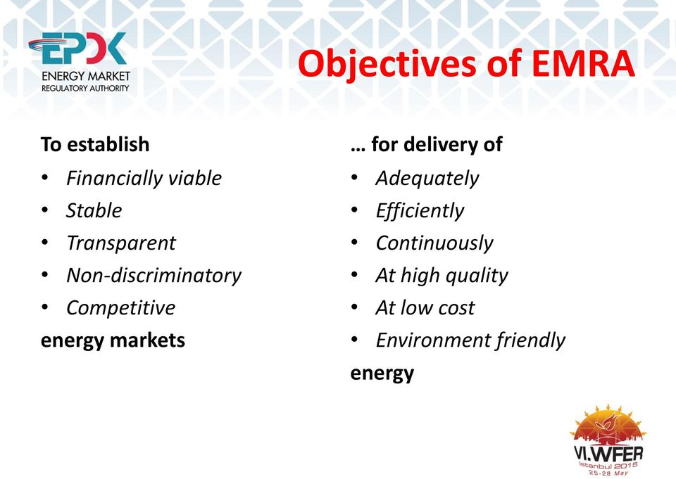 energy markets for delivery of Adequately Efficiently