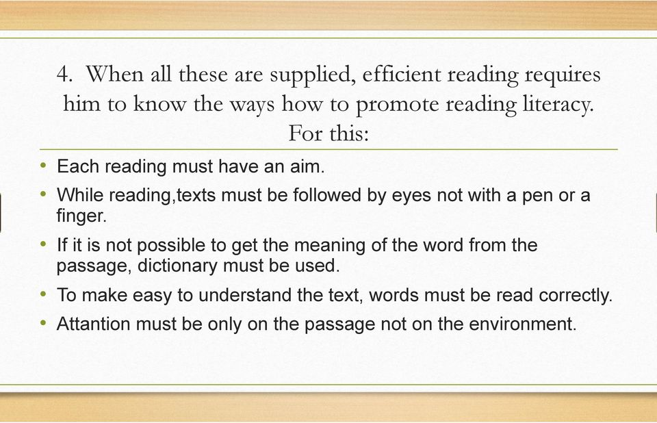 If it is not possible to get the meaning of the word from the passage, dictionary must be used.
