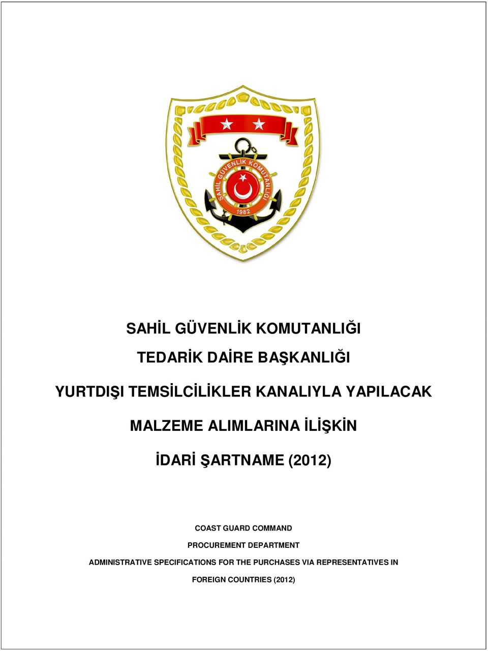 ŞARTNAME (2012) COAST GUARD COMMAND PROCUREMENT DEPARTMENT
