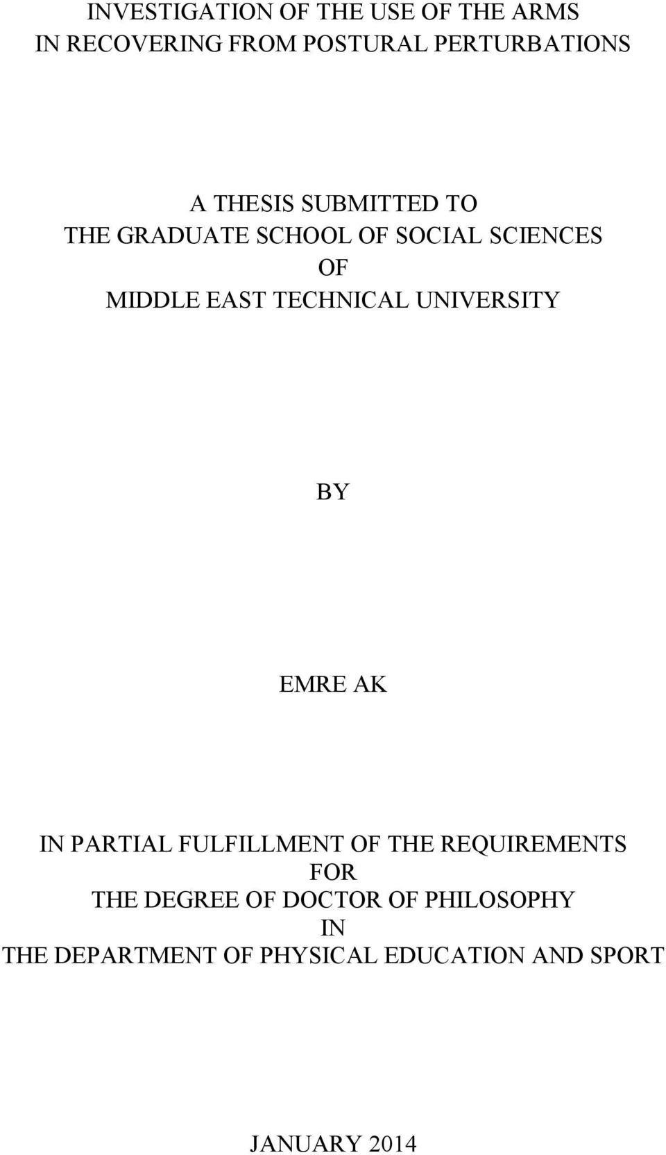 TECHNICAL UNIVERSITY BY EMRE AK IN PARTIAL FULFILLMENT OF THE REQUIREMENTS FOR THE