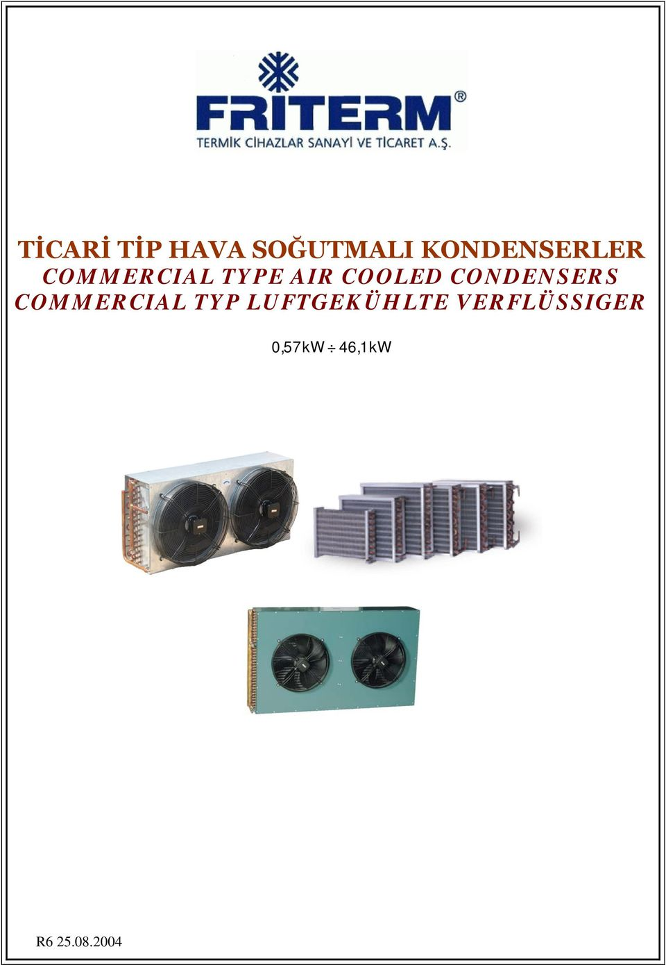 COOLED CONDENSERS COMMERCIAL TYP
