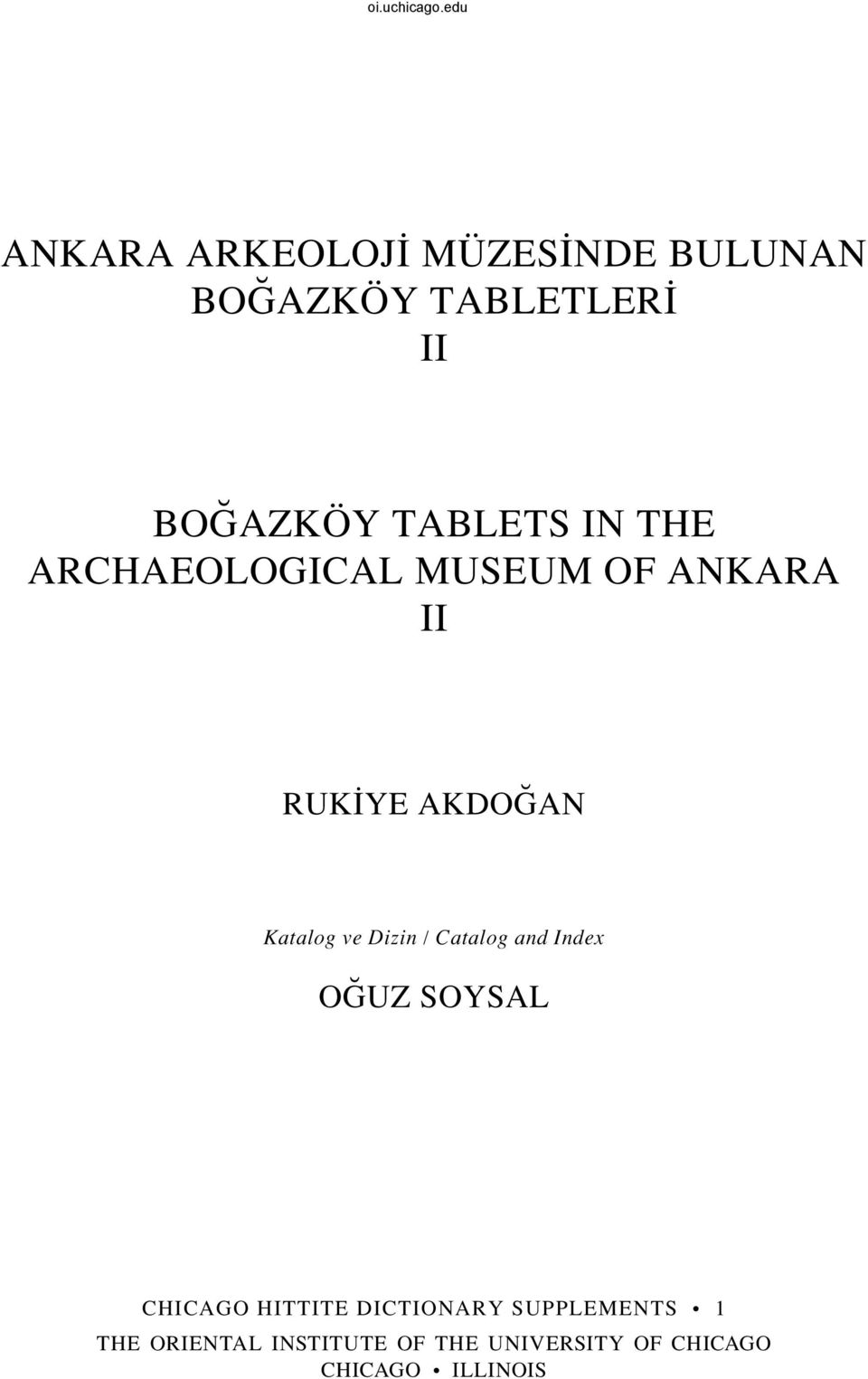 ve Dizin / Catalog and Index O UZ SOYSAL Chicago Hittite Dictionary