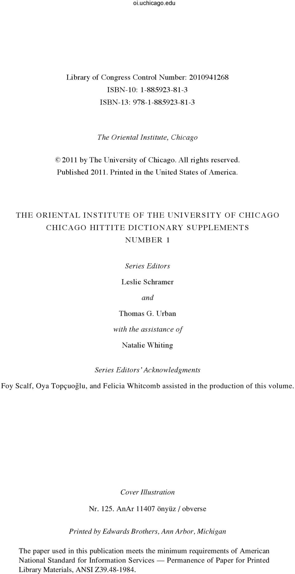 The Oriental Institute of The University of Chicago chicago hittite dictionary supplements Number 1 Series Editors Leslie Schramer and Thomas G.