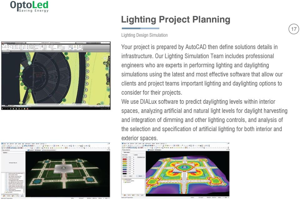 our clients and project teams important lighting and daylighting options to consider for their projects.