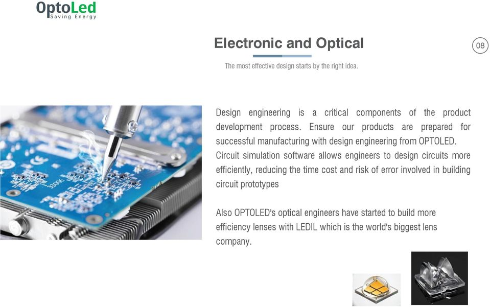 Ensure our products are prepared for successful manufacturing with design engineering from OPTOLED.