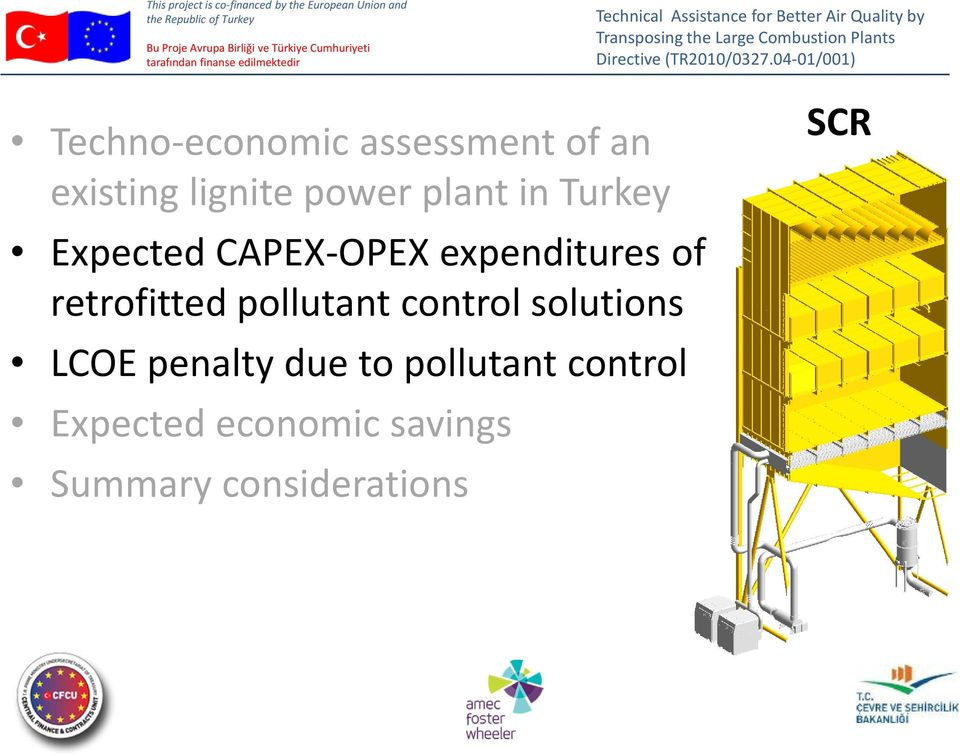 retrofitted pollutant control solutions LCOE penalty due to
