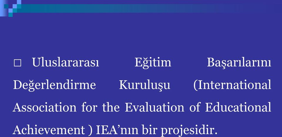 Association for the Evaluation of