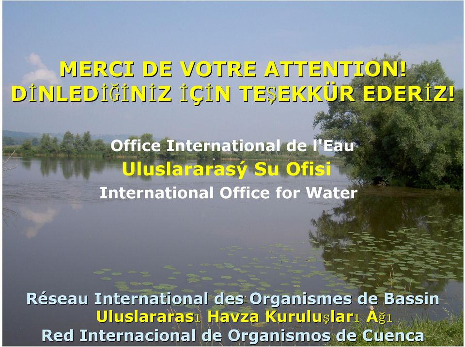 Office for Water Réseau International des Organismes de Bassin