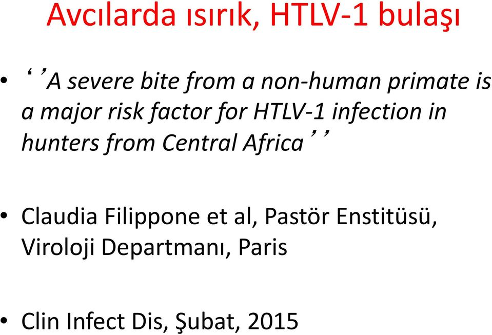 infection in hunters from Central Africa Claudia Filippone