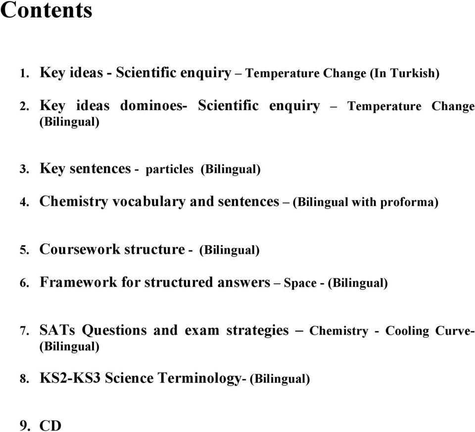 Chemistry vocabulary and sentences (Bilingual with proforma) 5. Coursework structure - (Bilingual) 6.