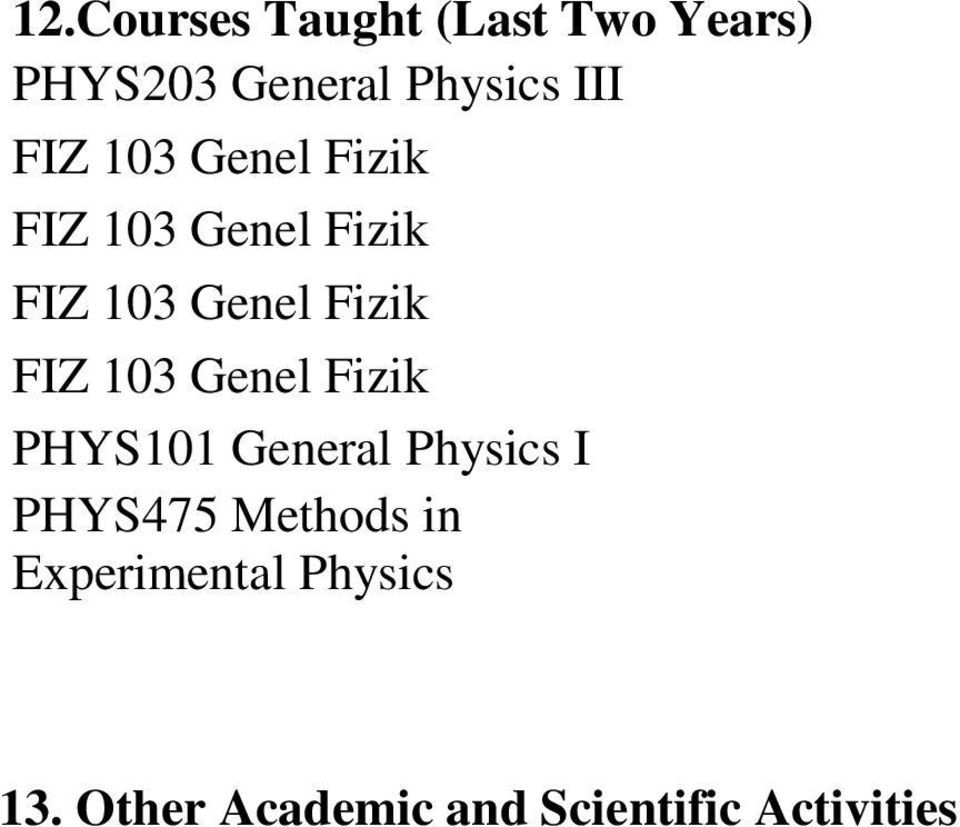 I PHYS475 Methods in Experimental Physics
