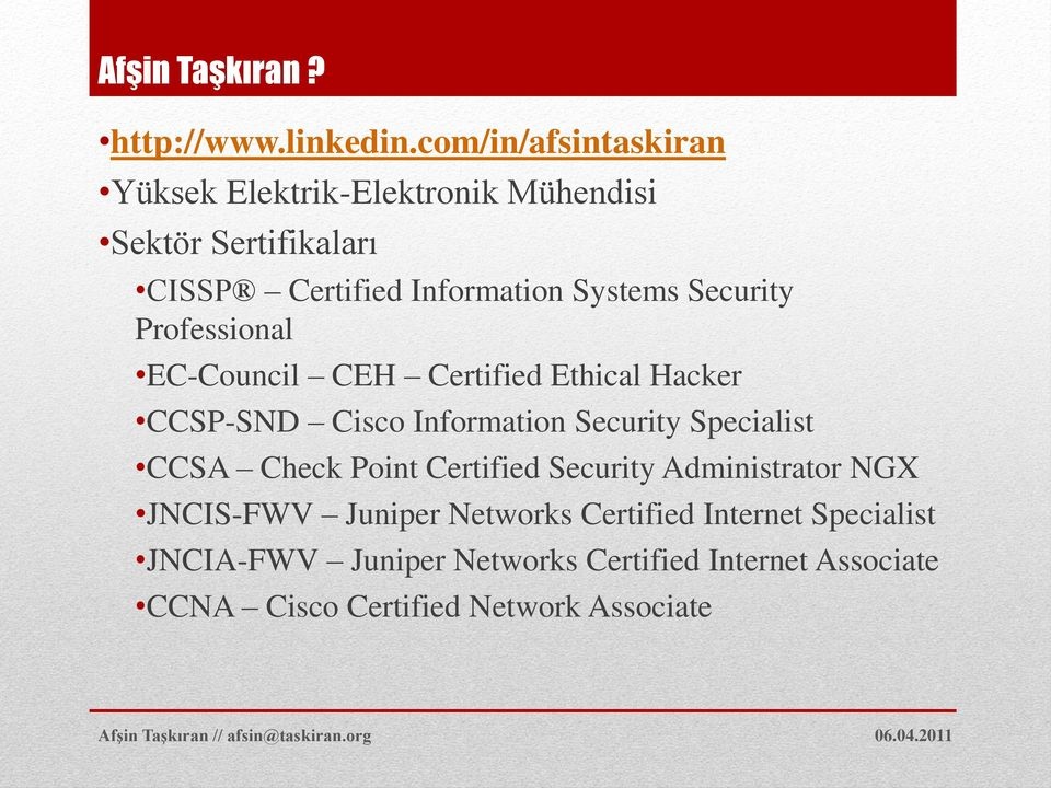Security Professional EC-Council CEH Certified Ethical Hacker CCSP-SND Cisco Information Security Specialist CCSA