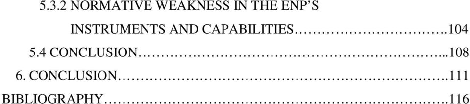CAPABILITIES.104 5.4 CONCLUSION.